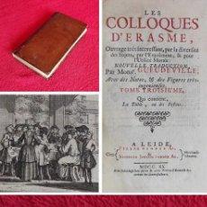 Libros antiguos: AÑO 1720 - LA OBRA MAESTRA DE ERASMO DE ROTERDAM - LOS COLOQUIOS - 10 GRABADOS. Lote 275654373