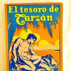Libros antiguos: 1927 - EDGAR RICE BURROUGHS: EL TESORO DE TARZÁN - PRIMERA EDICIÓN EN ESPAÑOL. Lote 276186538