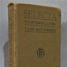 Libros antiguos: 1913.- SELECTA EX OPTIMIS LATINITATIS AUCTORIBUS. VOLUMEN TERTIUM. Lote 276198803