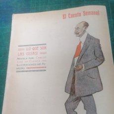 Libros antiguos: C. LUIS DE CUENCA. LO QUE SON LAS COSAS. EL CUENTO SEMANAL. Lote 276300453