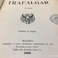 Libros antiguos: TRAFALGAR DE BENITO PÉREZ GALDOS, PRIMERA SERIE 1929. Lote 276384468