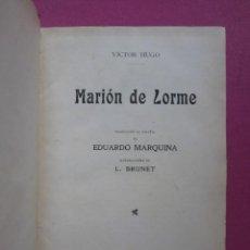 Libros antiguos: MARION DE LORME + ANGELO TIRANO DE PADUA OBRAS COMPLETAS DE VÍCTOR HUGO. Lote 276672728
