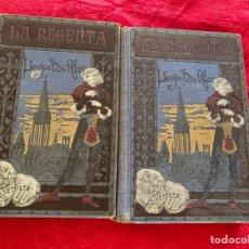 Libros antiguos: LIBRO LA REGENTA DE 1908. Lote 276739813