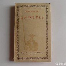 Libros antiguos: LIBRERIA GHOTICA. RAMON DE LA CRUZ. SAINETES. 1936.CIEN MEJORES OBRAS LITERATURA ESPAÑOLA. Lote 277071433