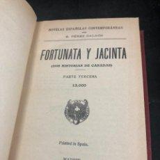 Libros antiguos: FORTUNATA Y JACINTA BENITO PÉREZ GALDÓS. MADRID, PARTE TERCERA. 1932. ENCUADERNADO. Lote 277219193