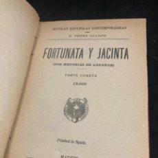 Libros antiguos: FORTUNATA Y JACINTA BENITO PÉREZ GALDÓS. MADRID, PARTE CUARTA. 1932. ENCUADERNADO. Lote 277219303