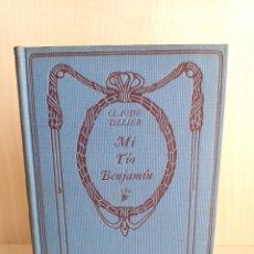 Libros antiguos: MI TÍO BENJAMÍN. CLAUDIA TILLIER. THOMAS NELSON AND SONS.. Lote 277221948