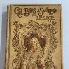 Libros antiguos: ANTIGUO LIBRO GIL BLAS DE SANTILLANA - TOMO II - POR LESAGE. Lote 277701048