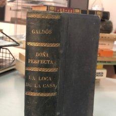 Libri antichi: BENITO PÉREZ GALDOS - 1902 - DOÑA PERFECTA - LA LOCA DE LA CASA - CON EX-LIBRIS DEL AUTOR. Lote 277726513