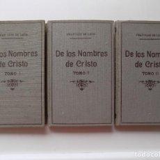 Libros antiguos: LIBRERIA GHOTICA. FRAY LUIS DE LEÓN. DE LOS NOMBRES DE CRISTO. 1936. 3 TOMOS.. Lote 277743888