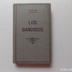 Libros antiguos: LIBRERIA GHOTICA. SCHILLER. LOS BANDIDOS. 1936. CIEN MEJORES OBRAS DE LITERATURA UNIVERSAL.. Lote 277831643