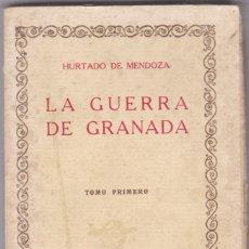 Libros antiguos: HURTADO DE MENDOZA: LA GUERRA DE GRANADA. 2 TOMOS. Lote 278610298