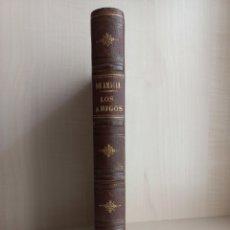 Libros antiguos: LOS AMIGOS. EDMUNDO DE AMICIS. RAMÓN MOLINAS EDITOR, 1889. ILUSTRADO.. Lote 278887318