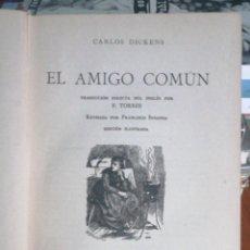 Libros antiguos: EL AMIGO COMÚN. CHARLES DICKENS. MONTANER Y SIMÓN EDICIÓN ILUSTRADA IN 4º TELA ENTERA TEJUELO 811. Lote 278918728