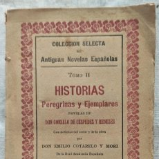 Libros antiguos: HISTORIAS PEREGRINAS Y EJEMPLARES - NOVELAS DE DON GONZALO DE CÉSPEDES Y MENESES - MADRID 1906. Lote 280959603