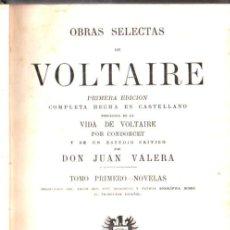 Libros antiguos: VOLTAIRE : OBRAS SELECTAS TOMO I - NOVELAS (PEROJO, 1878). Lote 281795403
