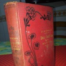 Livres anciens: DON QUIJOTE DE LA MANCHA - EDICIÓN ILUSTRADA - AÑO 1901 - TOMO PRIMERO - BUEN ESTADO. Lote 281932243