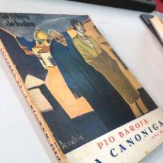 Libri antichi: 1920 PIO BAROJA - LA CANONIGA - NOVELA COSMOPOLIS - EL LIBRO DE TODOS. Lote 285262128