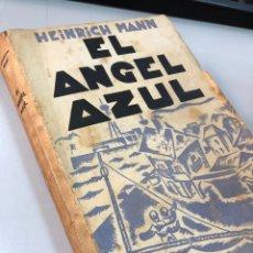 Libri antichi: 1931 1ª ED. EL ANGEL AZUL - HEINRICH MANN. Lote 285262878