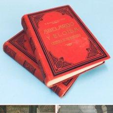 Libri antichi: AÑO 1870 - ABELARDO Y ELOÍSA, HISTORIA DE DOS MÁRTIRES - RAMÓN ORTEGA Y FRÍAS - CROMOLITOGRAFÍAS.. Lote 285498208