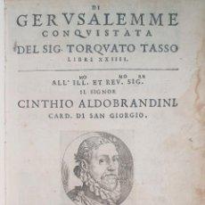 Libros antiguos: 1593.TASSO TORQUATO. GERUSALEMME CONQUISTATA DEL SIG. TORQUATO TASSO LIBRI XXIIII.EDICION PRINCIPE.. Lote 286333428