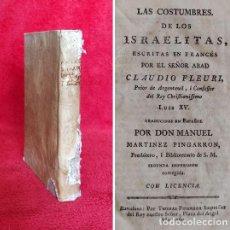 Libri antichi: AÑO 1769 - LAS COSTUMBRES DE LOS JUDIOS - PRIMERA EDICIÓN - LIBRO EN ESPAÑOL - PERGAMINO. Lote 286503568