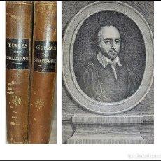 Libri antichi: OBRAS DE SHAKESPEARE. 2 ELEGANTES LIBROS ANTIGUOS ILUSTRADOS DE 120 AÑOS DE ANTIGÜEDAD.. Lote 287749743