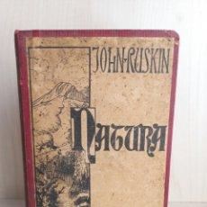 Libros antiguos: NATURA. JOHN RUSKIN. PUBLICACIÓ JOVENTUT, 1903. CATALÁN. Lote 288005198