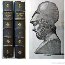 Libros antiguos: PLUTARCO: VIDA DE HOMBRES ILUSTRES. 2 ELEGANTES LIBROS DEL SIGLO XIX.. Lote 288554953