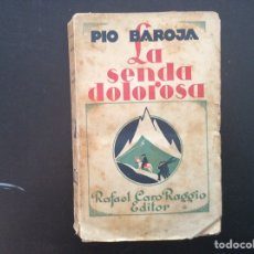 Libros antiguos: LA SENDA DOLOROSA . PIO BAROJA. Lote 288997878
