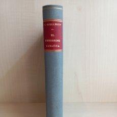 Libros antiguos: EL PEREGRINO CAMANITA. CARLOS GJELLERUP. NOVELA LEGENDARIA. EDITORIAL MUNDO LATINO, 1921.. Lote 289546513