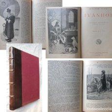 Libros antiguos: IVANHOE. 1931 WALTER SCOTT. ED SATURNINO CALLEJA. Lote 289713853