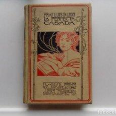 Libros antiguos: LIBRERIA GHOTICA. FRAY LUIS DE LEON. LA PERFECTA CASADA. 1898.MONTANER Y SIMON.PERGAMINO. ILUSTRADO. Lote 289828968