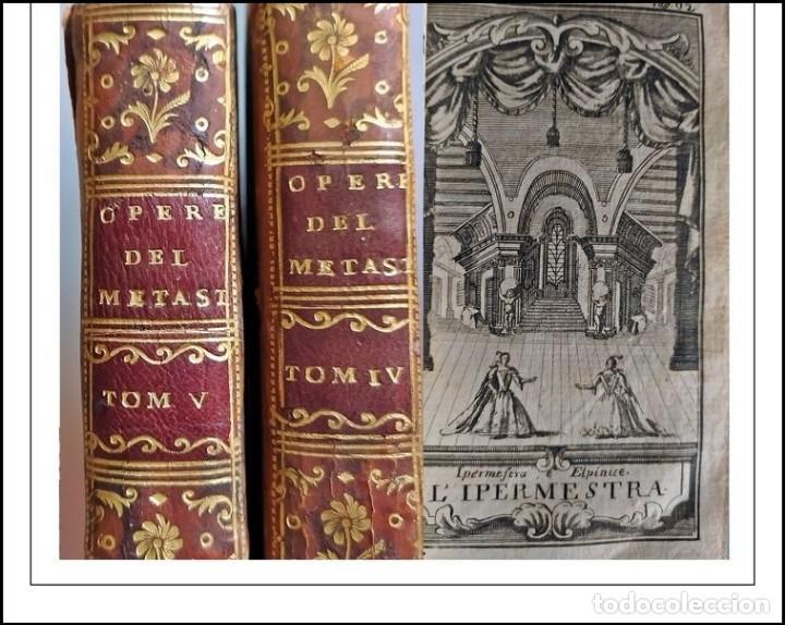 AÑO 1765: OBRAS DRAMÁTICAS DE METASTASIO. 2 TOMOS DEL SIGLO XVIII MUY BIEN CONSERVADOS. (Libros antiguos (hasta 1936), raros y curiosos - Literatura - Narrativa - Clásicos)
