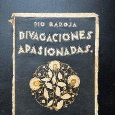 Libros antiguos: DIVAGACIONES APASIONADAS. PIO BAROJA. CARO RAGGIO EDITOR. MADRID. PAGS: 241. Lote 293906853