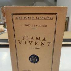 Libros antiguos: FLAMA VIVENT POR JOSEP ROIG I RAVENTÓS 2A ED 1925. Lote 294844988