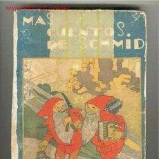 Libros antiguos: MAS CUENTOS DE SCHMID, 1935. Lote 25933160
