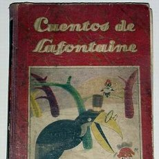 Libros antiguos: ANTIQUISIMOS CUENTOS DE LA FONTAINE DE LA EDITORIAL SATURNINO CALLEJA. Lote 19255365