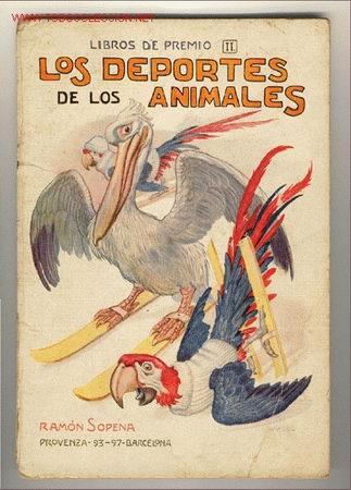 CUENTO: LOS DEPORTES DE LOS ANIMALES (Libros Antiguos, Raros y Curiosos - Literatura Infantil y Juvenil - Cuentos)
