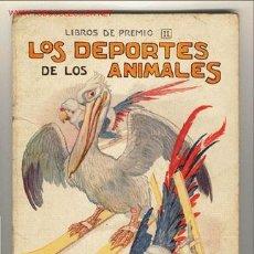Libros antiguos: CUENTO: LOS DEPORTES DE LOS ANIMALES. Lote 26372845
