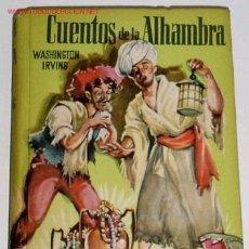 Libros antiguos: ANTIGUO CUENTO - CUENTOS DE LA ALHAMBRA - WASHINGTON IRVING. Lote 688625