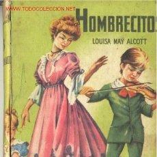 Libros antiguos: HOMBRECITOS ... LOUISA M. ALCOTT. Lote 27159834