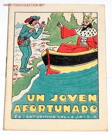 ANTIGUO CUENTO DE CALLEJA - ANTIGUO CUENTO DE CALLEJA - UN JOVEN AFORTUNADO (Libros Antiguos, Raros y Curiosos - Literatura Infantil y Juvenil - Cuentos)