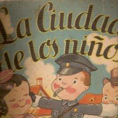 Libros antiguos: LA CIUDAD DE LOS NIÑOS / DIB. RODOLFO DAN ; VERSOS MARIA PASEYRO GALCERAN. BS. AS. : SIGMAR, 1945. . Lote 15566304