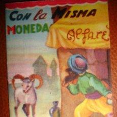Libros antiguos: CON LA MISMA MONEDA. Lote 22019921