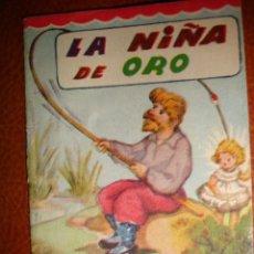 Libros antiguos: LA NIÑA DE ORO. Lote 22019922