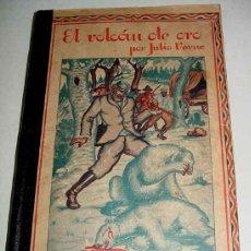 Libros antiguos: EL VOLCÁN DE ORO - POR VERNE, JULIO - ED. MADRID. SÁENZ DE JUBERA - 81 PAG - ILUSTRADO CON NUMEROSOS. Lote 13661529