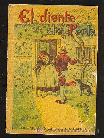 CALLEJA ,CUENTOS PARA NIÑOS TOMO 114-EL DIENTE DE PERLA (Libros Antiguos, Raros y Curiosos - Literatura Infantil y Juvenil - Cuentos)