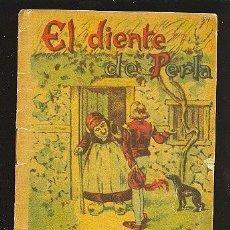 Libros antiguos: CALLEJA ,CUENTOS PARA NIÑOS TOMO 114-EL DIENTE DE PERLA. Lote 14091303