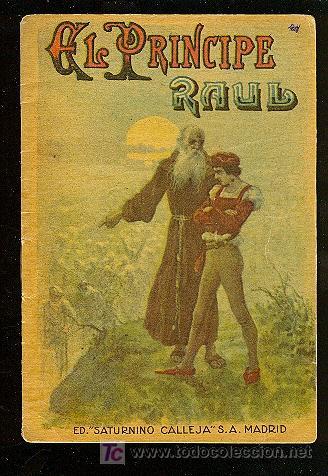 CALLEJA ,CUENTOS PARA NIÑOS TOMO 91-EL PRINCIPE RAUL (Libros Antiguos, Raros y Curiosos - Literatura Infantil y Juvenil - Cuentos)